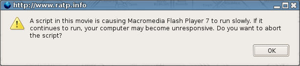 A script in this movie is causing Macromedia Flash Player to run slowly. If it continues to run, your computer may become unresponsive. Do you want to abort the script? [OK]